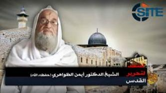 Zawahiri Calls on Fighters to Strike America, Unite to Liberate Palestine