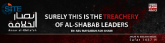 "Pro-IS Article Condemns ""Crimes"" of Shabaab Leaders, Demands they Denounce AQ"