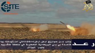 AQIM Media Division Releases Photos from March 2016 Rocket Strike on BP-Statoil Gas Plant in Algeria