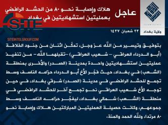 IS Claims Killing, Wounding Nearly 80 in Suicide Bombings in Sadr City and Shaab