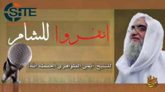 "Zawahiri Calls Fighters' Unity in Syria a Matter of ""Life and Death"" in Audio"