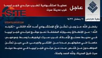 IS' Tripoli Province Claims Suicide Bombings by Egyptian and Tunisian Fighters on Fajr Libya Positions in Sirte