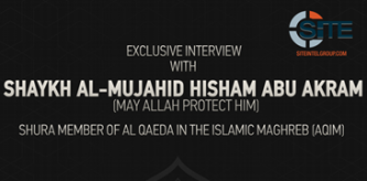 "AQIM Shura Member Discusses Jihad in Africa, Claims IS in Algeria ""Is Over"" in Interview"