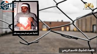 "AQAP Leader Reveals ""Blind Sheikh"" was Sought for Prisoner Swap with American Hostage, Calls for Revenge"