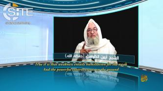 "Al-Qaeda Leader Zawahiri Urges Muslims Consolidate Ranks, Mobilize Efforts Against U.S. and ""Client Regimes"""