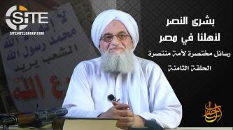 "AQ Leader Zawahiri Incites Muslims of Egypt to ""Erase"" Mistakes of Past Revolution and Start Anew"