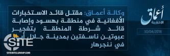 'Amaq Reports IS Killing Afghan Intel Commander in Jalalabad the Same Day as Afghan Intel HQ Suicide Bombings in Kabul