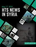 HTS News in Syria for May 17, 2018