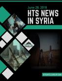 HTS News in Syria for June 28, 2018