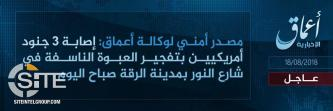 IS' 'Amaq Reports Wounding of 3 U.S. Soldiers in Bomb Blast in Raqqah