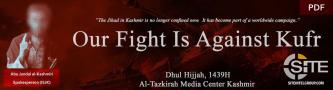 "Pro-IS Kashmiri Group Links Kashmir Jihad to ""Worldwide Campaign,"" Calls it ""Integral Part of the War on Kufr"""