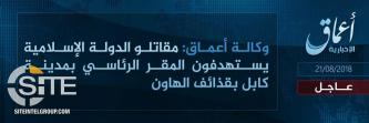 'Amaq Reports IS Executed Mortar Strike on Presidential Palace in Kabul