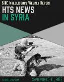 HTS News in Syria for September 11, 2018