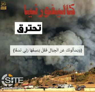 Al-Qaeda Supporters Distribute Posters Portraying California Wildfires as Divine Punishment