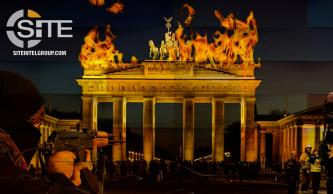IS-linked Group Depicts Brandenburg Gate Ablaze, Truck from 2016 Christmas Market Attack to Threaten Berlin