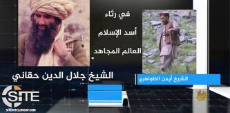 8 Months After Death of Jalaluddin Haqqani, AQ Releases Eulogy by Zawahiri for the Jihadi Leader