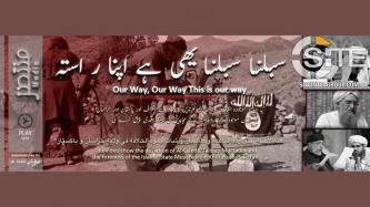 "IS-aligned Group Produces Video Highlighting ""Deviation"" of AQ and Taliban, Promoting IS"