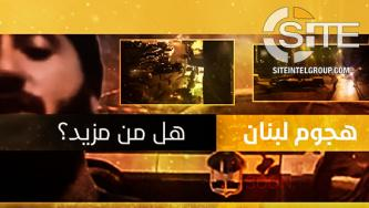 IS-aligned Group Uses Example of Tripoli Attacker to Incite for Lone-Wolf Attacks in Lebanon