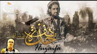"Mouthpiece for IS ""Hind Province"" Supporters Releases Audio Attributed to Father-in-Law of Slain Media Activist and Fighter"