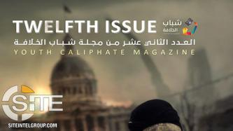 "IS Supporter Bemoans Limited Reach of Jihadi Propaganda in 12th Issue of ""Youth of the Caliphate"" Magazine"