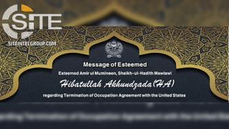"Afghan Taliban Leader Issues Statement on ""Termination of Occupation Agreement"" with U.S."