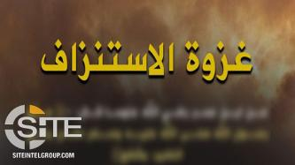 "IS Launches 3rd Wave of ""Battle of Attrition"" with Attacks in Iraq, Somalia, and Syria"