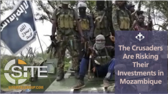 IS-aligned al-Battar Urges Lone Wolf Attacks on Oil & Gas, Mining, & Western Investments in Mozambique