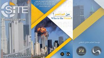AQAP Describes U.S. as Long-Term Loser in Post-9/11 World, Calls Lone Wolves to Attack American Interests Everywhere