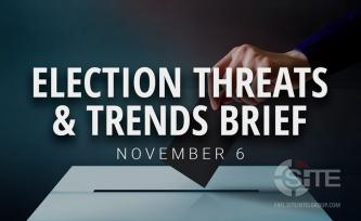 "Election Threats and Trends Brief for November 6: ""The Fight is Now"""