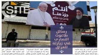 "IS Derives Anti-Islamic, Pro-""Crusader"" Messages from Papal Visit to Iraq"