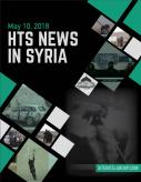 HTS News in Syria for May 10, 2018