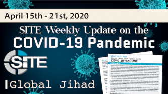 Recent Global Jihad Updates on the COVID-19 Pandemic: April 15-21, 2020