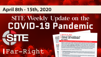 Recent Far-Right Updates on the COVID-19 Pandemic: April 8 - 15, 2020