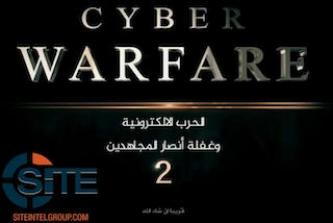 "Pro-IS Cyber Security Group Publishes Video Warning about Surveillance During ""Cyber Warfare"""
