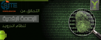 "Pro-IS Technical Group Publishes ""Digital Fingerprint"" Guide for Android"