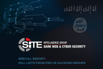 SITE Intelligence Group Analyzes Kill Lists by Pro-IS Hacking Groups in New Report