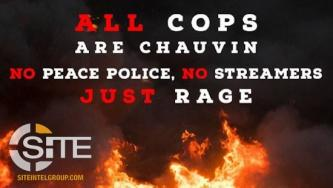 """All Cops Are Chauvin"": Following Guilty Verdict, Far Left Activists Urge Continued Demonstrations Against ""Police State"""