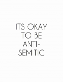"Self-Proclaimed ""Pro-White"" Social Media Account Share's ""It's Okay to Be Anti-Semitic"" Meme"