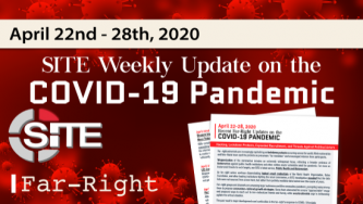Recent Far-Right Updates on the COVID-19 Pandemic: April 22 - 28, 2020