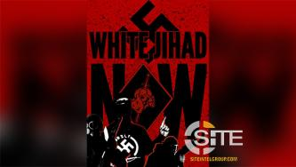 "Neo-Nazi Group Incites Attack On Infrastructure, Posts ""Mujahideen Explosives Manual"""